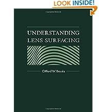 Understanding Lens Surfacing
