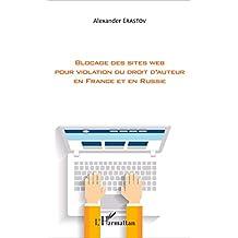 Blocage des sites web pour violation du droit d'auteur en France et en Russie