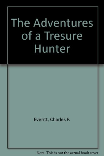 The Adventures of a Tresure Hunter