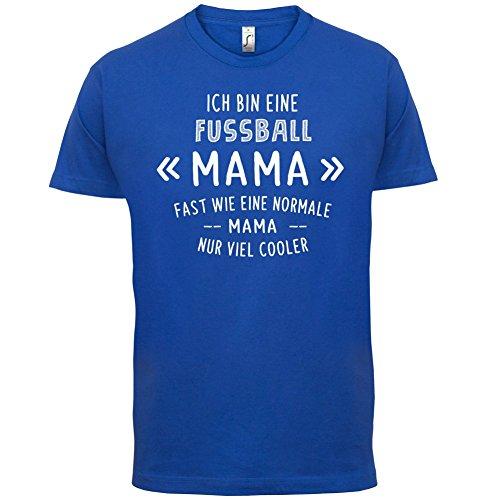 Ich bin eine Fussball Mama - Herren T-Shirt - 13 Farben Royalblau