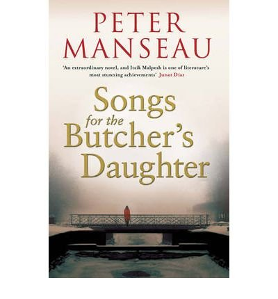 [(Songs for the Butcher's Daughter)] [Author: Peter Manseau] published on (February, 2010)