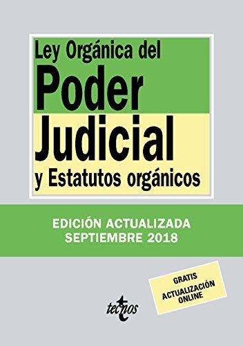 Ley Orgánica del Poder Judicial: y Estatutos orgánicos (Derecho - Biblioteca De Textos Legales)