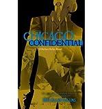 Chicago Confidential (Nathan Heller Novels (Paperback)) Collins, Max Allan ( Author ) Sep-13-2011 Paperback