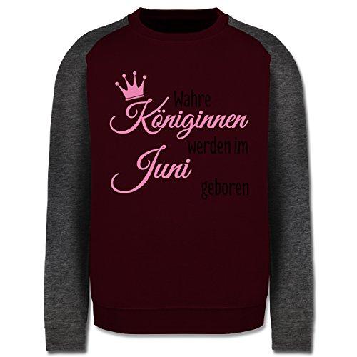 Geburtstag - Wahre Königinnen werden im Juni geboren - Herren Baseball Pullover Burgundrot/Dunkelgrau meliert
