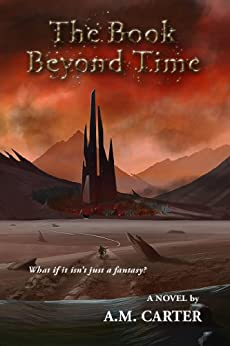 The Book Beyond Time (English Edition) di [Carter, A.M.]