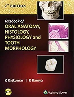 Textbook of Oral Anatomy, Physiology, Histology and Tooth Morphology 2/e by [K. Rajkumar, R. Ramya]