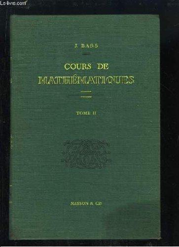 cours-de-mathmatiques-tome-ii-fonctions-analytiques-quations-diffrentielles-et-aux-drives-partielles-calcul-symbolique-fonctions-harmoniques-calcul-des-variations-abaques-algbre-de-boole