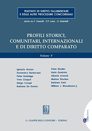 Profili storici, comunitari, internazionali e di diritto comparato: Volume V