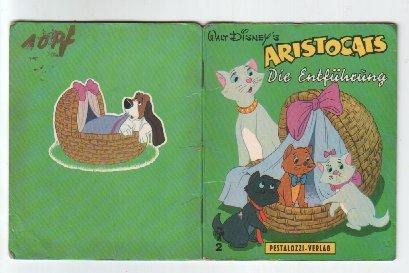 Aristocats Die 2 (Walt Disney´s Aristocats-Büchlein Nr. 2 - Die Entführung)