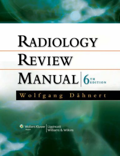 Radiology Review Manual (Dahnert, Radiology Review Manual) by Wolfgang F D???hnert (2007-04-02)