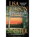 [(Sinister)] [ By (author) Lisa Jackson, By (author) Nancy Bush, By (author) Rosalind Noonan ] [December, 2013] bei Amazon kaufen