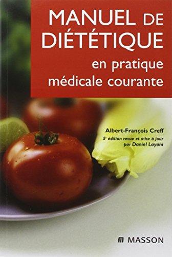 Manuel de diététique en pratique médicale courante par Albert-François Creff