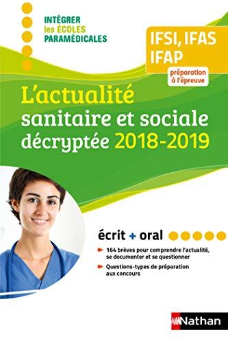 L'actualité sanitaire et sociale décryptée 2018/2019 (CONCOURS PARA-MEDICAUX)