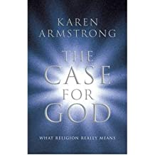 [ THE CASE FOR GOD WHAT RELIGION REALLY MEANS ] By Armstrong, Karen ( AUTHOR ) Jul-2009[ Hardback ]