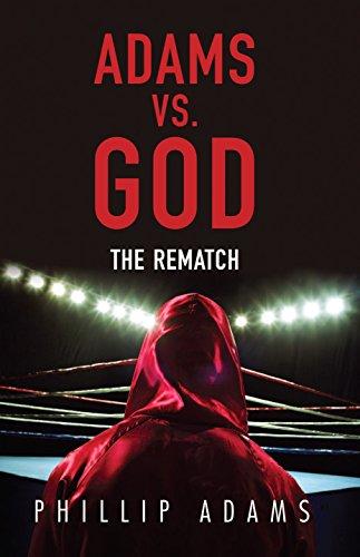 Adams vs. God: The Rematch por Phillip Adams