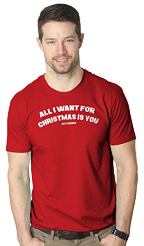 Crazy Dog Tshirts - Mens All I Want For Christmas Is You Just Kidding Funny T Shirt (Red) 4XL - Camiseta Divertidas