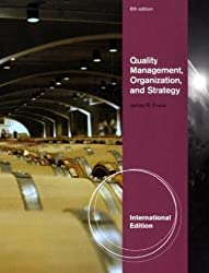Quality Management, Organization, and Strategy, International Edition by EVANS (2010-06-16)