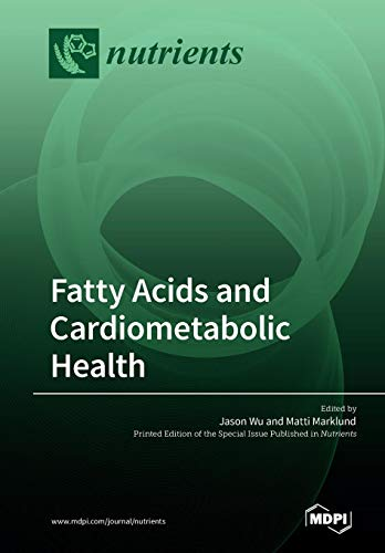 Fatty Acids and Cardiometabolic Health