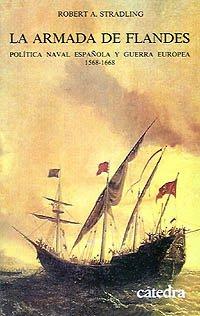 La Armada de Flandes (Historia. Serie Menor) por Robert Stradling
