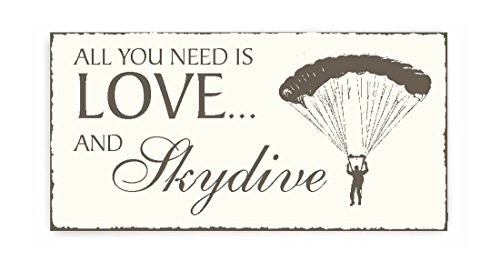 SCHILD Dekoschild « All you need is LOVE and SKYDIVE » Holzschild Türschild Dekoration Fallschirmspringen Gleitschirm