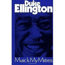 Music is My Mistress (Da Capo Paperback)