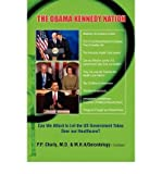 { THE OBAMA KENNEDY NATION } By Charly, P P ( Author ) [ Sep - 2009 ] [ Paperback ]