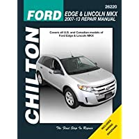 Ford Edge and Lincoln MKX Chilton Automotive Repair Manual: 2007-13