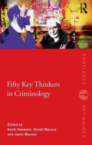 Fifty Key Thinkers in Criminology (Routledge Key Guides) (2010-01-27)