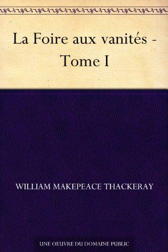 Couverture du livre La Foire aux vanités - Tome I