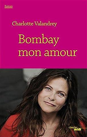 Ingrid Chauvin - Bombay mon