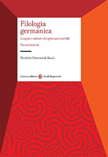 Filologia germanica. Lingue e culture dei germani antichi