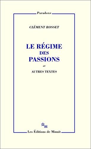 le-rgime-des-passions-et-autres-textes