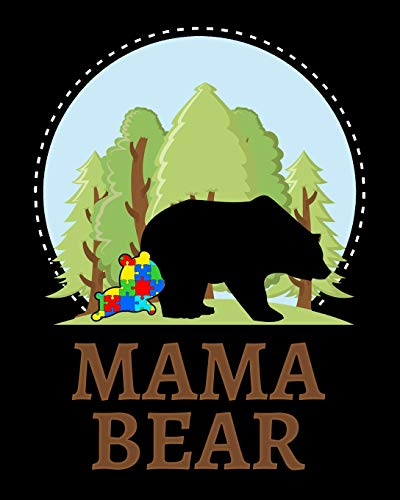 Mama Bear: Autism Day Planner | Weekly Journal for Moms by an Autism Mom | 6 Month Goals and Milestone tracker and more