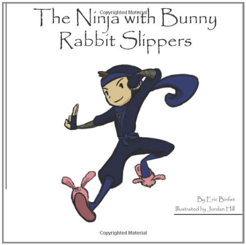 The Ninja with Bunny Rabbit Slippers