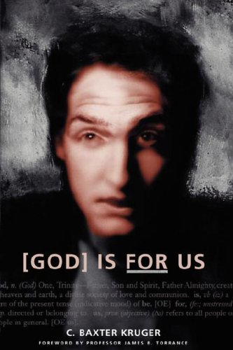 God Is for Us por C. Baxter Kruger