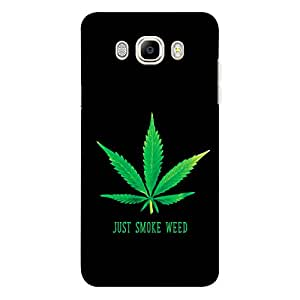 CrazyInk Premium 3D Back Cover for Samsung J7 2016 - Just Smoke Weed