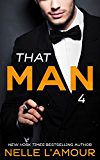 THAT MAN 4 (The Wedding Story-Part 1)