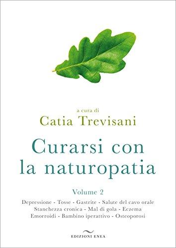 Curarsi con la naturopatia: 2