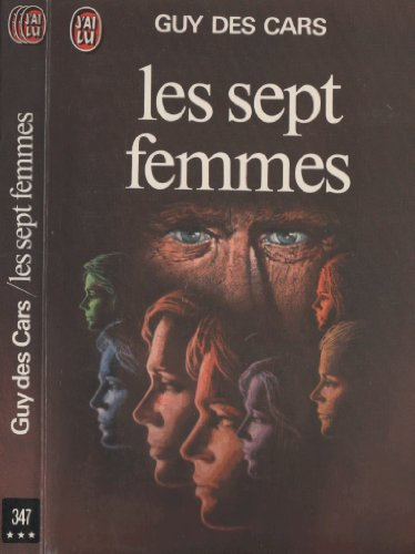 Les sept femmes par Guy Des Cars