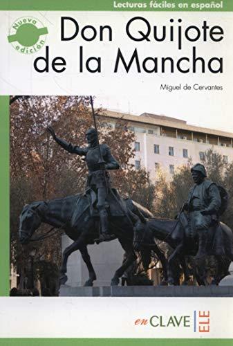 Don Quijote de la Mancha (C1) (Lecturas fáciles en español para adultos - nueva edición) por Miguel de Cervantes