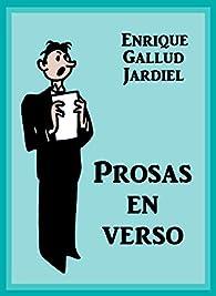 Prosas en verso: Grandes libros contados en broma par Enrique Gallud Jardiel