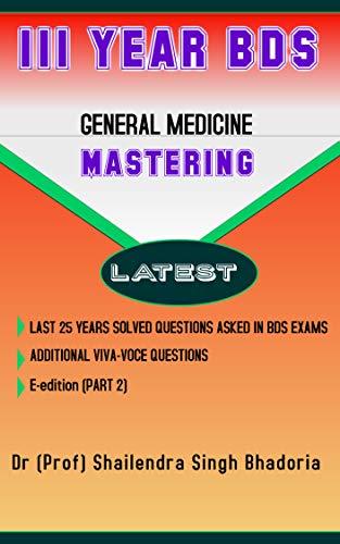 III year BDS mastering: GENERAL MEDICINE (1) (English Edition)