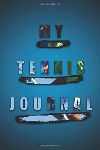 my-tennis-journal-the-ultimate-kaizen-tennis-journal-finally-a-tennis-journal-designed-to-ensure-you