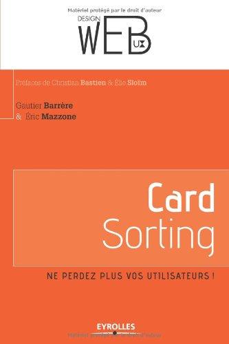 Card sorting: Ne perdez plus vos utilisateurs !