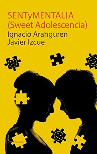 Sentymentalia (Joven Teatro de papel) por Ignacio Aranguren Gallués