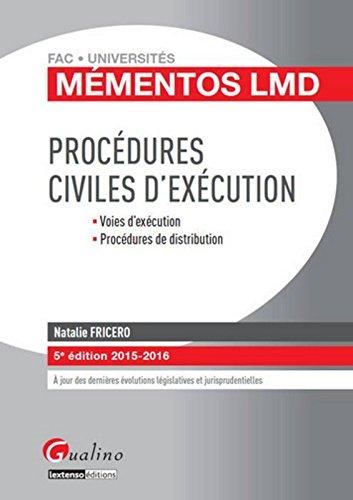 Mémentos LMD - Procédures civiles d'exécution 2015-2016, 5ème Ed.