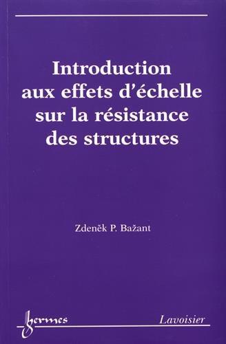 Introduction aux effets d'échelle sur la résistance des structures