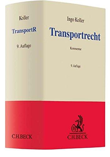 Transportrecht: Kommentar zu Spedition, Gütertransport und Lagergeschäft (Grauer Kommentar)