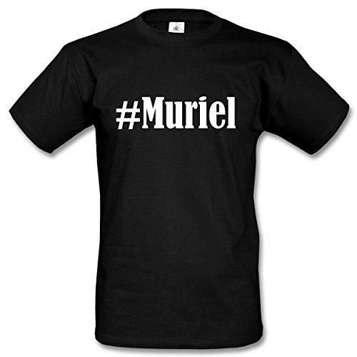 T-Shirt #Muriel Hashtag Raute für Damen Herren und Kinder ... in den Farben Schwarz und Weiss Schwarz