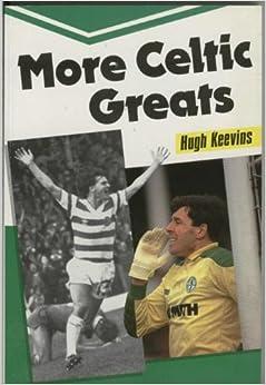 More Celtic Greats